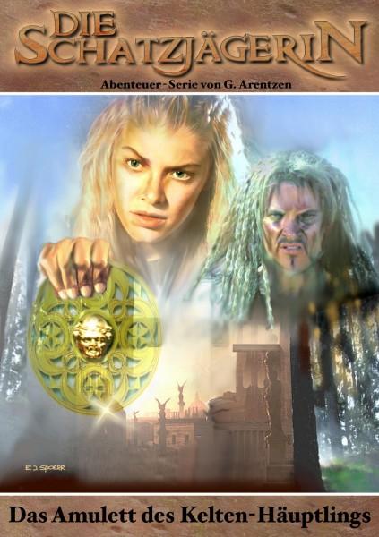 E-Book Die Schatzjägerin 14: Das Amulett des Kelten-Häuptlings