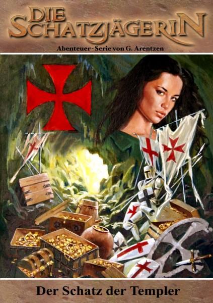 E-Book Die Schatzjägerin 19: Der Schatz der Templer