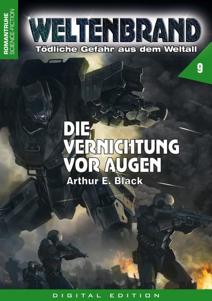 E-Book Weltenbrand 9: Die Vernichtung vor Augen