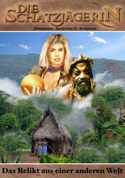 E-Book Die Schatzjägerin 13: Das Relikt aus einer anderen Welt