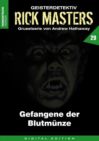 E-Book Rick Masters 29: Gefangene der Blutmünzen