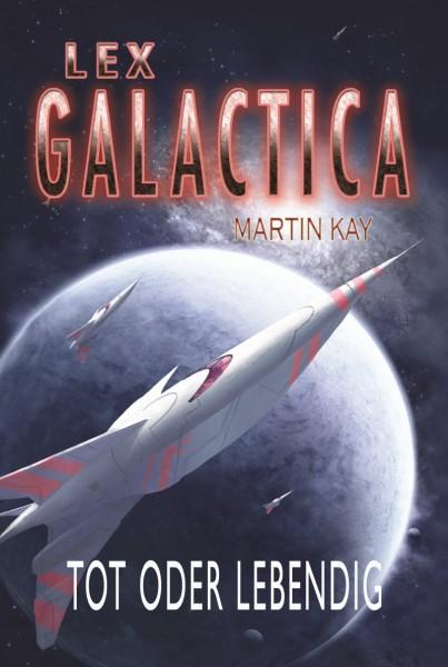 E-Book Lex Galactica 1: Tot oder lebendig
