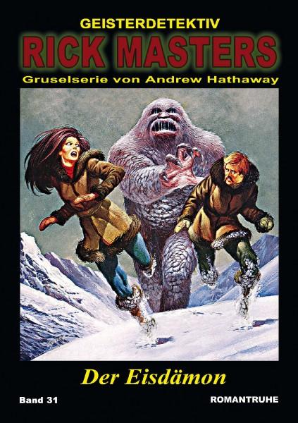 Rick Masters 31: Der Eisdämon