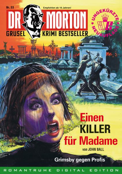 Ebook Dr. Morton 33: Einen Killer für Madame