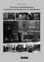 Nowaweser und Babelsberger Gaststätten und Kneipen im 20. Jahrhundert
