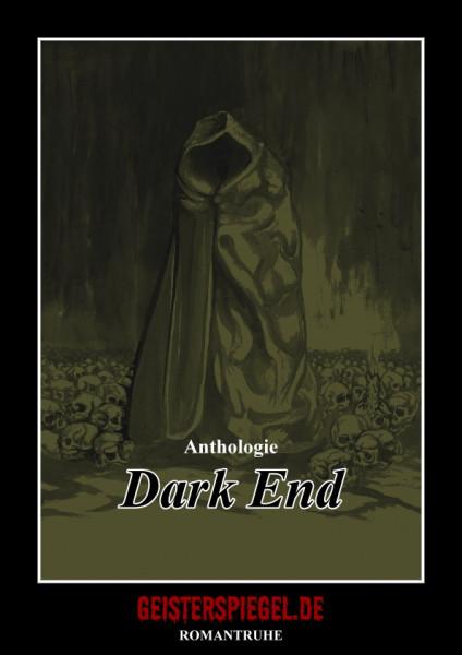 Geisterspiegel Anthologie 10: Dark End