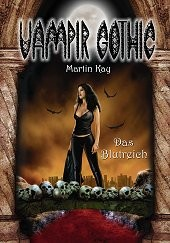 E-Book Vampir Gothic 04: Das Blutreich