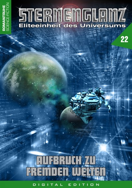 E-Book Sternenglanz 22: Aufbruch zu fremden Welten
