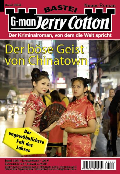 Jerry Cotton 1. Aufl. 3263: Der böse Geist von Chinatown