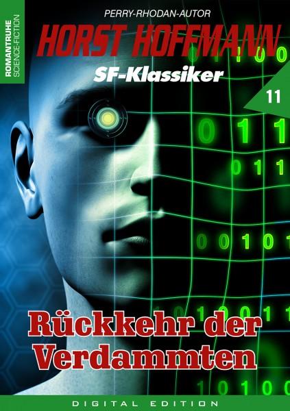 E-Book Horst Hoffmann SF-Klassiker 11: Rückkehr der Verdammten