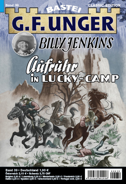 G. F. Unger-Classic-Edition 39: Aufruhr in Lucky-Camp