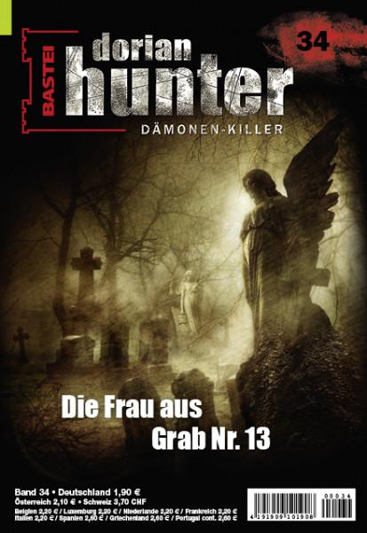 Dorian Hunter 34: Die Frau aus Grab Nr. 13