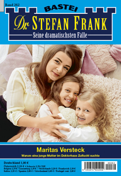 Dr. Stefan Frank 2. Auflage 262: Maritas Versteck