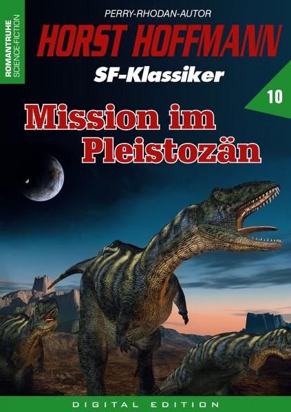 E-Book Horst Hoffmann SF-Klassiker 10: Mission im Pleistozän