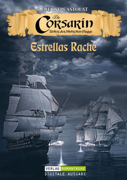 E-Book Die Corsarin 01: Estrellas Rache