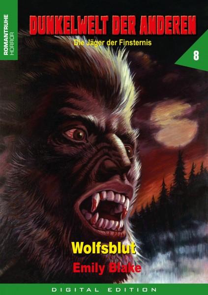 E-Book Dunkelwelt der Anderen 8: Wolfsblut