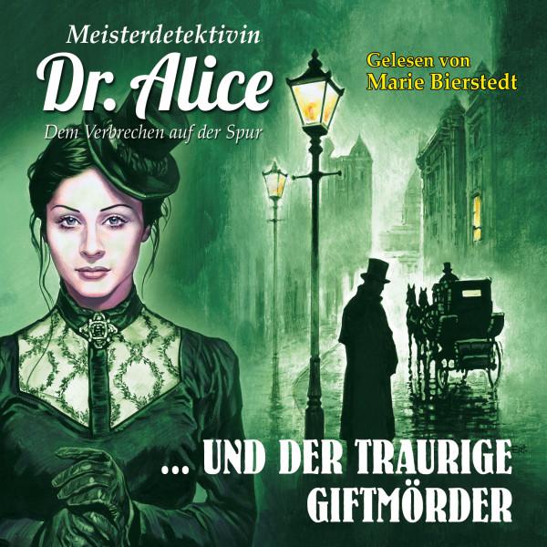 MP3-DOWNLOAD Dr. Alice 05: Der traurige Giftmörder
