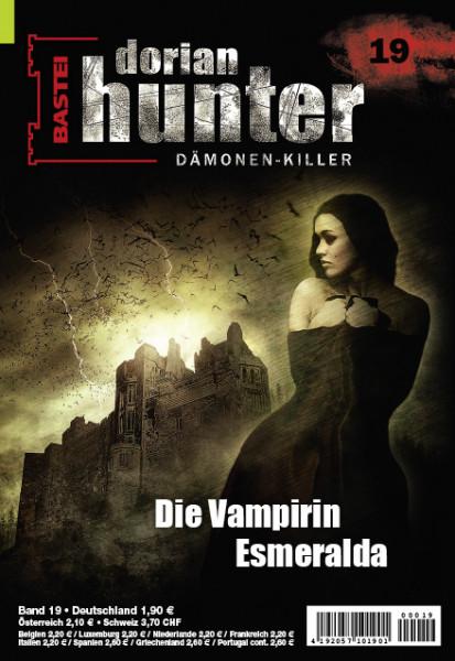 Dorian Hunter 19: Die Vampirin Esmeralda