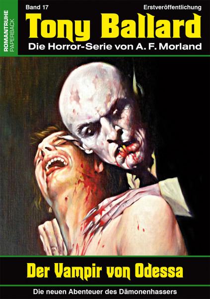 Tony Ballard-Neue Abenteuer 17: Der Vampir von Odessa