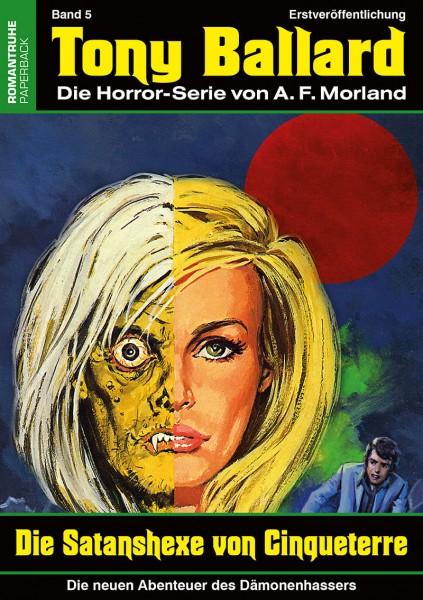 Tony Ballard-Neue Abenteuer 5: Die Satanshexe von Chinqueterre