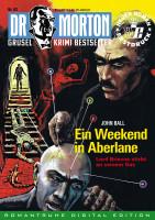 Ebook Dr. Morton 62: Ein Weekend in Aberlane