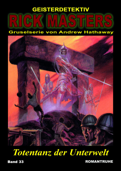 Rick Masters 33: Totentanz der Unterwelt