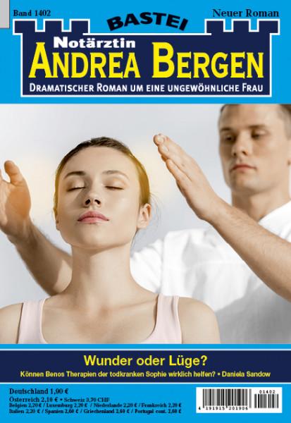 Dr. Andrea Bergen 1402: Wunder oder Lüge