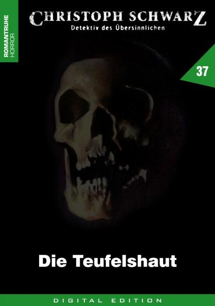 E-Book Christoph Schwarz 37: Die Teufelshaut