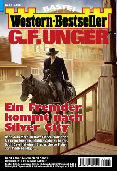 Western-Bestseller 2465: Ein Fremder kommt nach Silver City