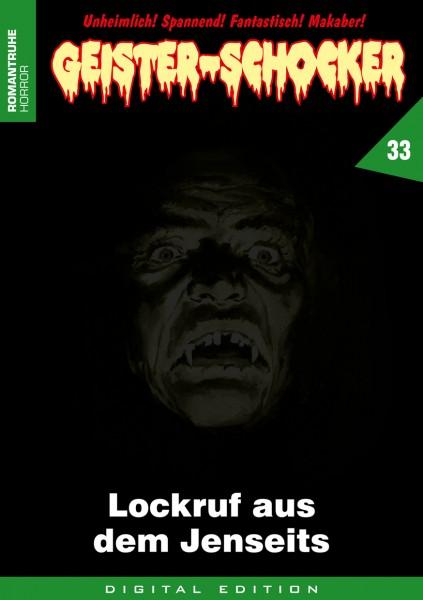 E-Book Geister-Schocker 33: Lockruf aus dem Jenseits