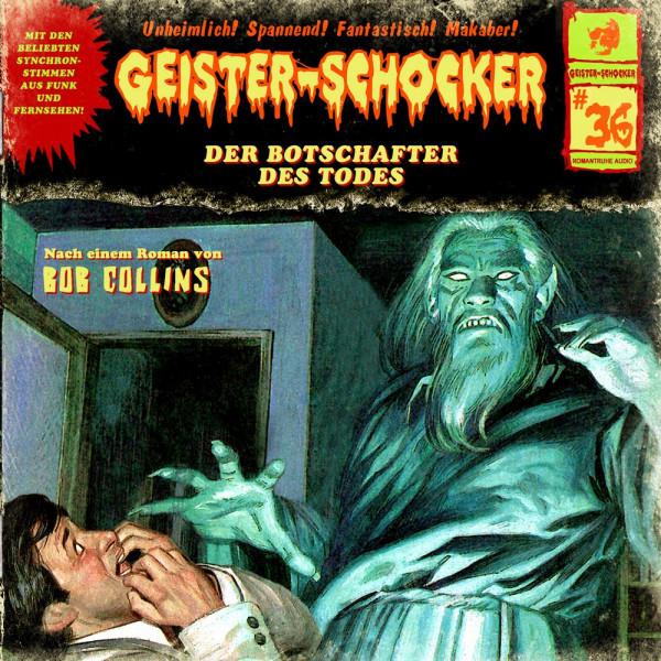 MP3-DOWNLOAD Geister-Schocker 36: Der Botschafter des Todes