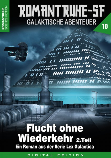 E-Book Romantruhe-SF 10: Flucht ohne Wiederkehr (Teil 2)
