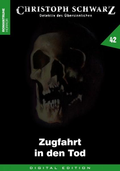 E-Book Christoph Schwarz 42: Zugfahrt in den Tod