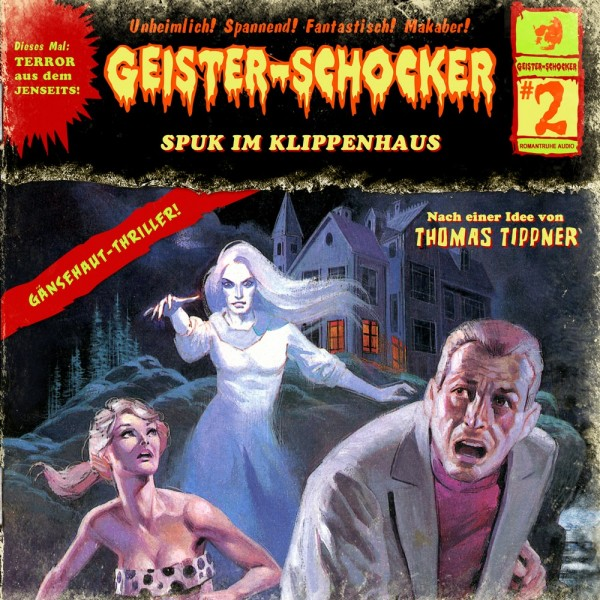 Geister-Schocker CD 02: Spuk im Klippenhaus