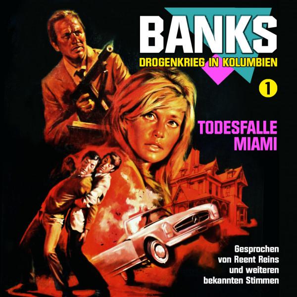 MP3-DOWNLOAD Banks-Drogenkrieg in Kolumbien 1: Todesfalle Miami