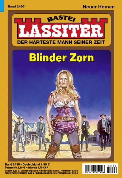 Lassiter 1. Auflage 2496: Blinder Zorn