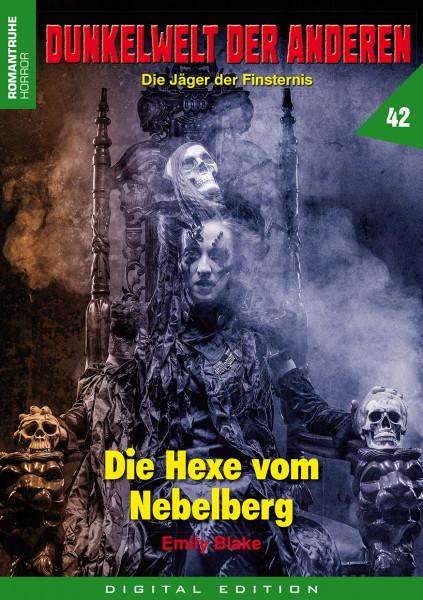 E-Book Dunkelwelt der Anderen 42: Die Hexe vom Nebelberg