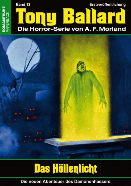 Tony Ballard-Neue Abenteuer 13: Das Höllenlicht