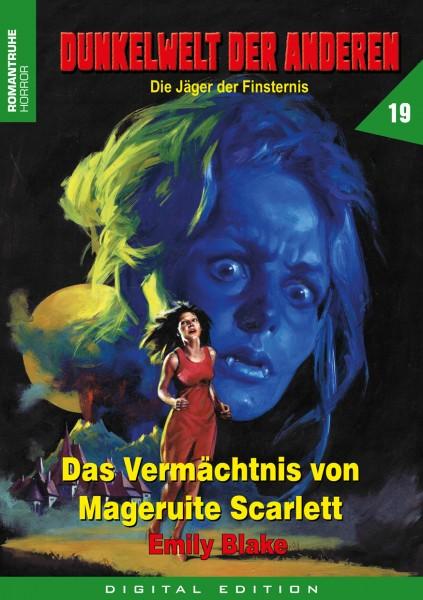 E-Book Dunkelwelt der Anderen 19: Das Vermächtnis der Margeruite Scarlett