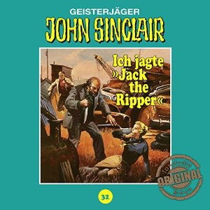 John Sinclair Tonstudio-Braun CD 32: Ich jagte Jack the Ripper