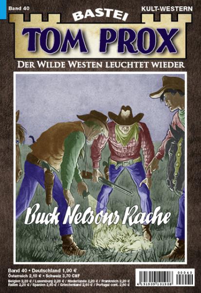 Tom Prox 40: Buck Nelsons Rache