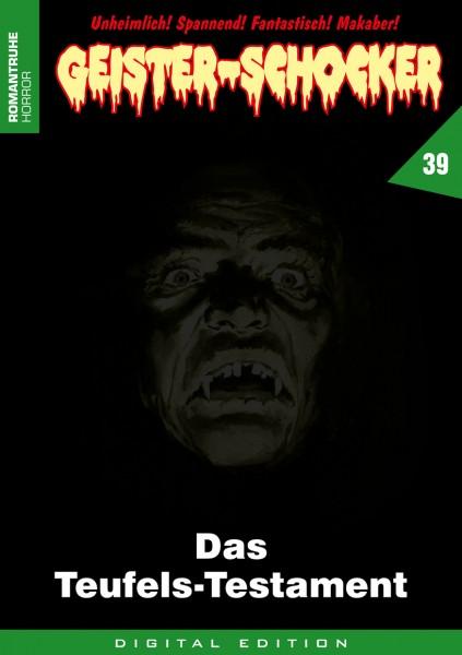 E-Book Geister-Schocker 39: Das Teufels-Testament