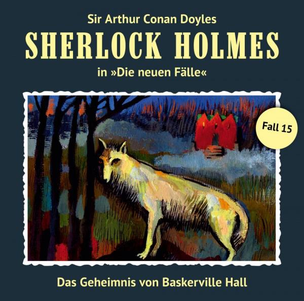 Sherlock Holmes-Neue Fälle CD 15: Das Geheimnis von Baskerville Hall