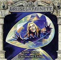 Gruselkabinett CD 158: Das innerste Licht