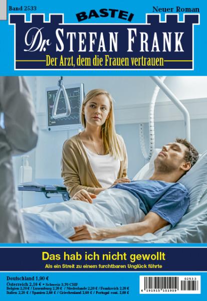 Dr. Stefan Frank 2533: Das hab ich nicht gewollt