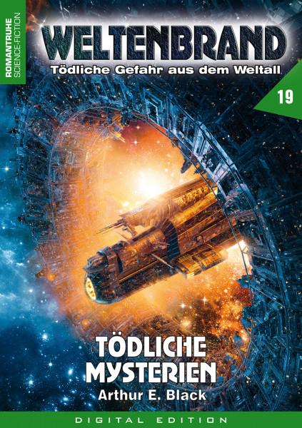 E-Book Weltenbrand 19: Tödliche Mysterien