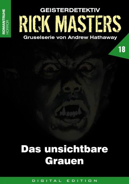 E-Book Rick Masters 18: Das unsichtbare Grauen