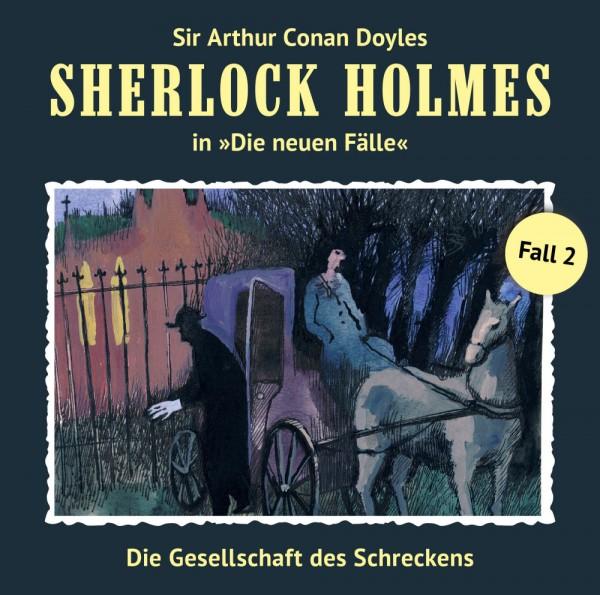 Sherlock Holmes-Neue Fälle CD 02: Die Gesellschaft des Schreckens