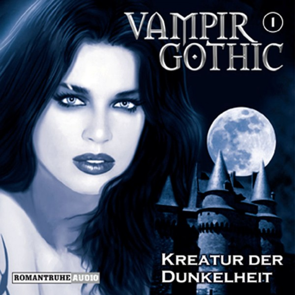 MP3-DOWNLOAD Vampir Gothic Hörspiel 1: Kreatur der Dunkelheit