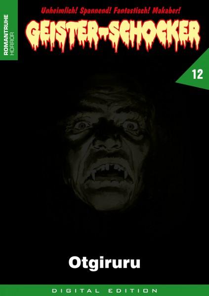 E-Book Geister-Schocker 12: Otgiruru